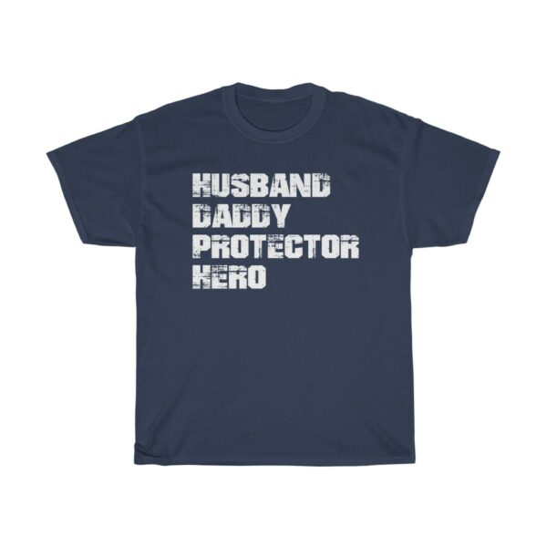 Father's Day Husband Daddy Protector Hero t shirt