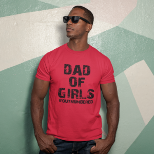 Father's Day Dad Of Girls Outnumbered