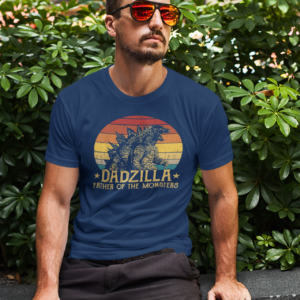Dadzilla Father Of Monsters
