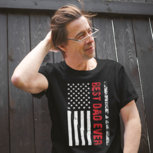American Flag Best Dad Ever t shirt