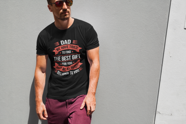 Dad The Best Gift T Shirt
